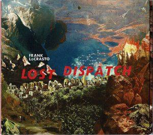 Bag End artist endorser Frank LoCrasto CD Lost Dispatch